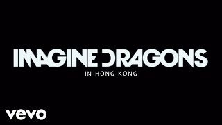 Imagine Dragons - Imagine Dragons In Hong Kong