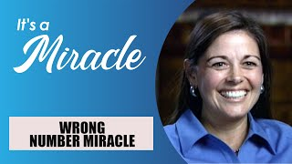 Wrong Number Miracle - It's a Miracle - 6033