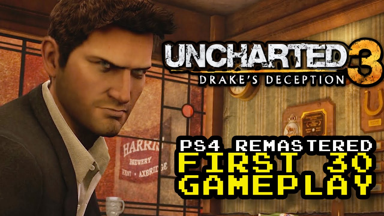 Uncharted 3 Drake S Deception Ps4 Remaster First 30 Minutes