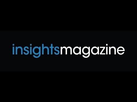 Welcome to Insights Magazine digital publication