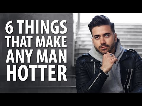 6 Things That Make Any Man Look Hotter & More Attractive | Alex Costa