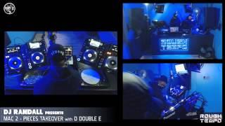 DJ RANDALL Presents MAC 2 PIECES TAKEOVER - ROUGH TEMPO - Mar 2015