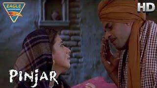 Pinjar Movie || Manoj Aurgive with Urmila || Urmila Matondkar, Sanjay Suri || Eagle Hindi Movies