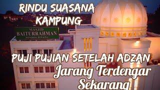 Download lagu Puji-Pujian Setelah Adzan Zaman Dulu
