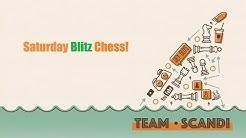 Saturday Blitz Chess: LIVE!