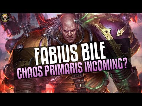 Fabius Bile wants Primaris