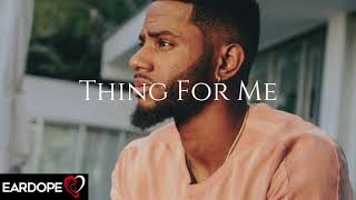 Bryson Tiller - Thing For Me ft. August Alsina *NEW SONG 2017*