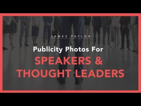 Publicity Photos For Speakers And Thought Leaders