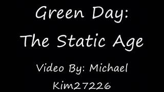 The Static Age (Lyric Video) - Green Day