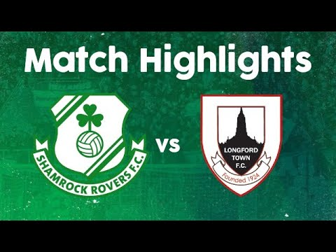 Match Highlights | Shamrock Rovers 2-1 Longford Town | 17 April 2021