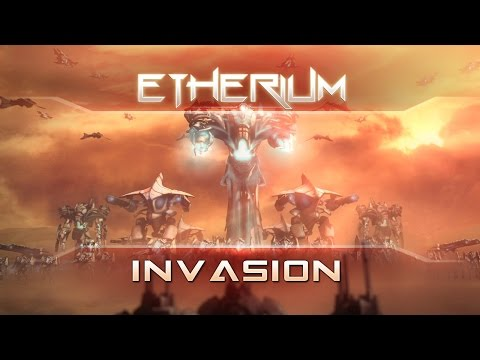 ETHERIUM: INVASION TRAILER