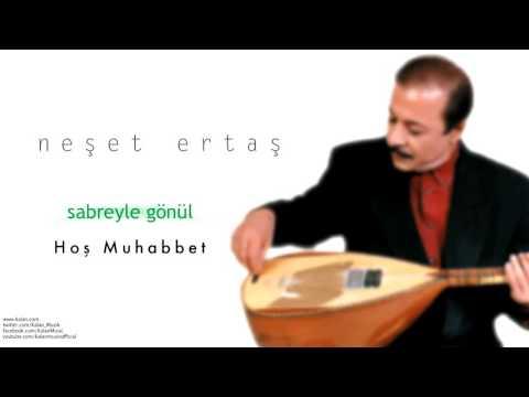 Neşet Ertaş - Hoş Muhabbet [ Sabreyle Gönül © 2001 Kalan Müzik ]