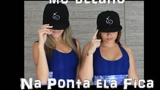 "COREOGRAFIA: ""Na Ponta Ela Fica - Mc Delano"" | Ritmo Perfeito Oficial"