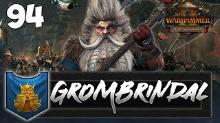 THE WHITE DWARF VICTORIOUS! Total War: Warhammer 2 - Dwarf Mortal Empires Campaign - Grombrindal #94