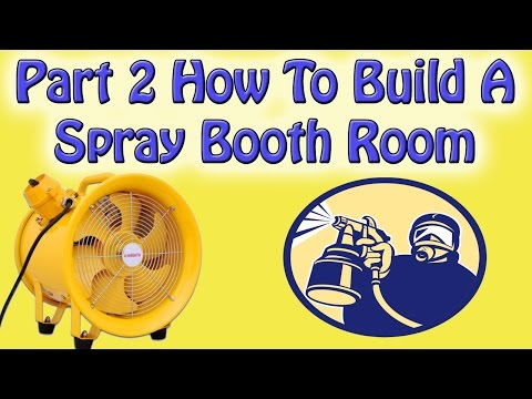 Part 2 How To Build A  Spray Booth Room ATEX Rated Extract Fan