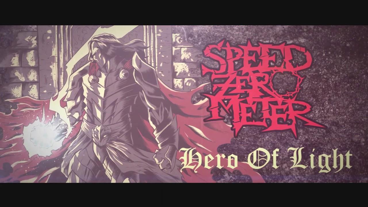 Speed zero meter hero of light new single album 2019
