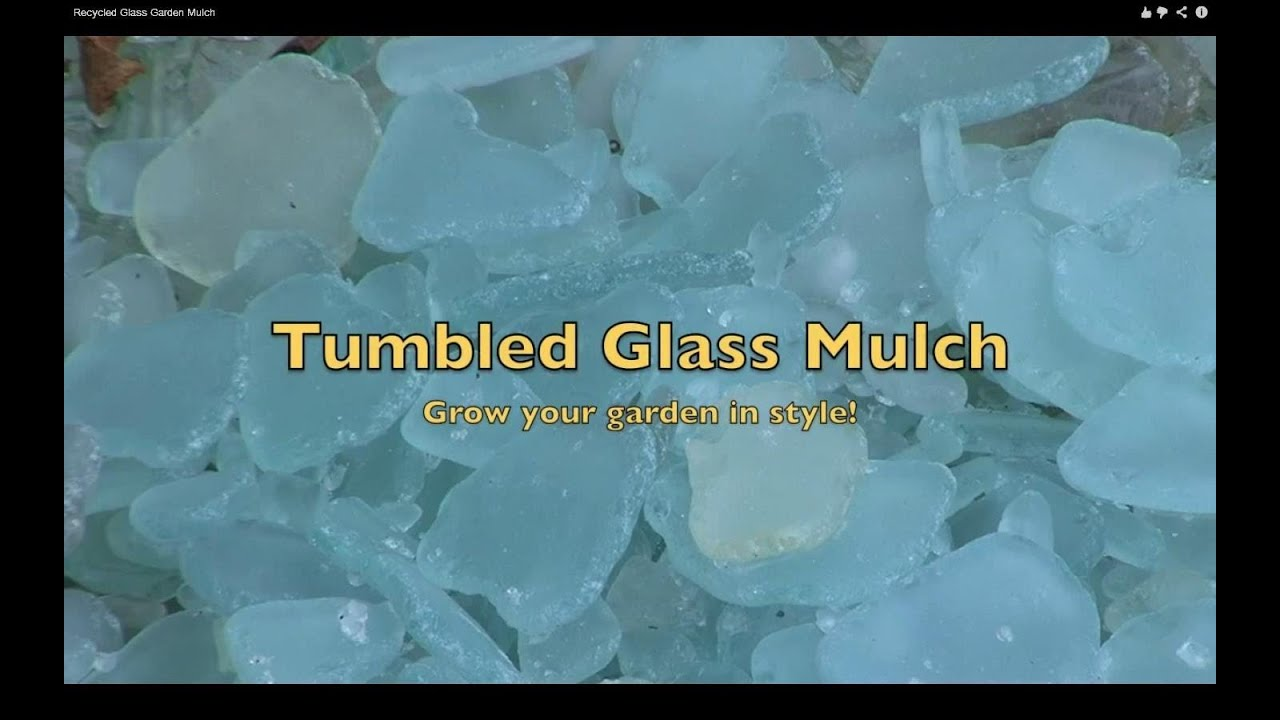 Make Tumbled Sea Glass Garden Mulch   YouTube
