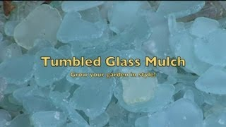 Make Tumbled Sea Glass Garden Mulch