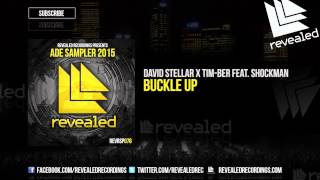 David Stellar x TIM-BER feat. Shockman - Buckle Up (Preview) [ADE Sampler 2015 4/10]