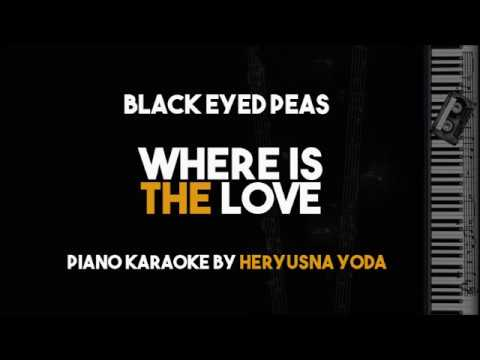 Where Is The Love - Black Eyed Peas (Acoustic Piano karaoke Backing track with Lyrics)