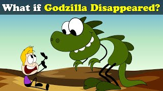 What if Godzilla Disappeared? + more videos | #aumsum #kids #science #education #whatif