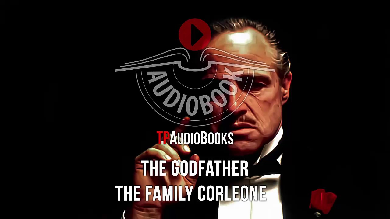 La Familia Corleone Libro The Godfather The Family Corleone Mario Puzo S Mafia Full Audiobook Part 8 Youtube