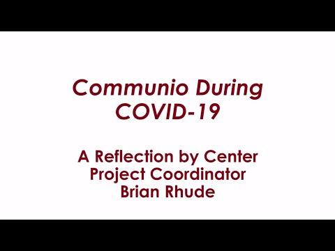 Communio During COVID19