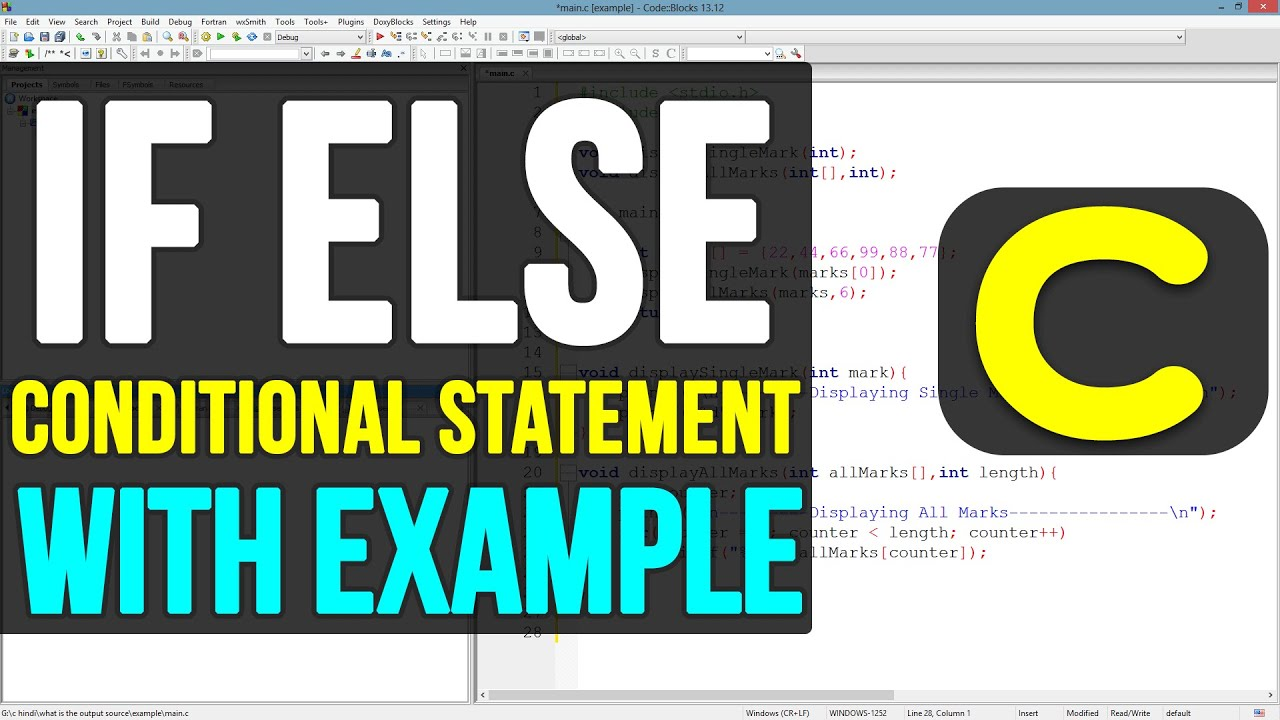 C Programming 12 - Using if-else conditional statements