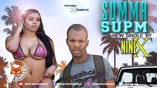 Nine X - Summa Supm - July 2018