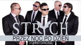 STRYCH - Przez noc po dzień [Domino Dancing] (Official Video)