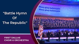"""Battle Hymn Of The Republic"" First Dallas Choir & Orchestra..."