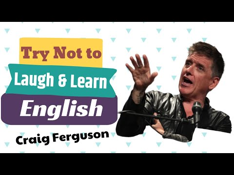 Have You Learned English The Fun Way With Craig Ferguson And James Corden?