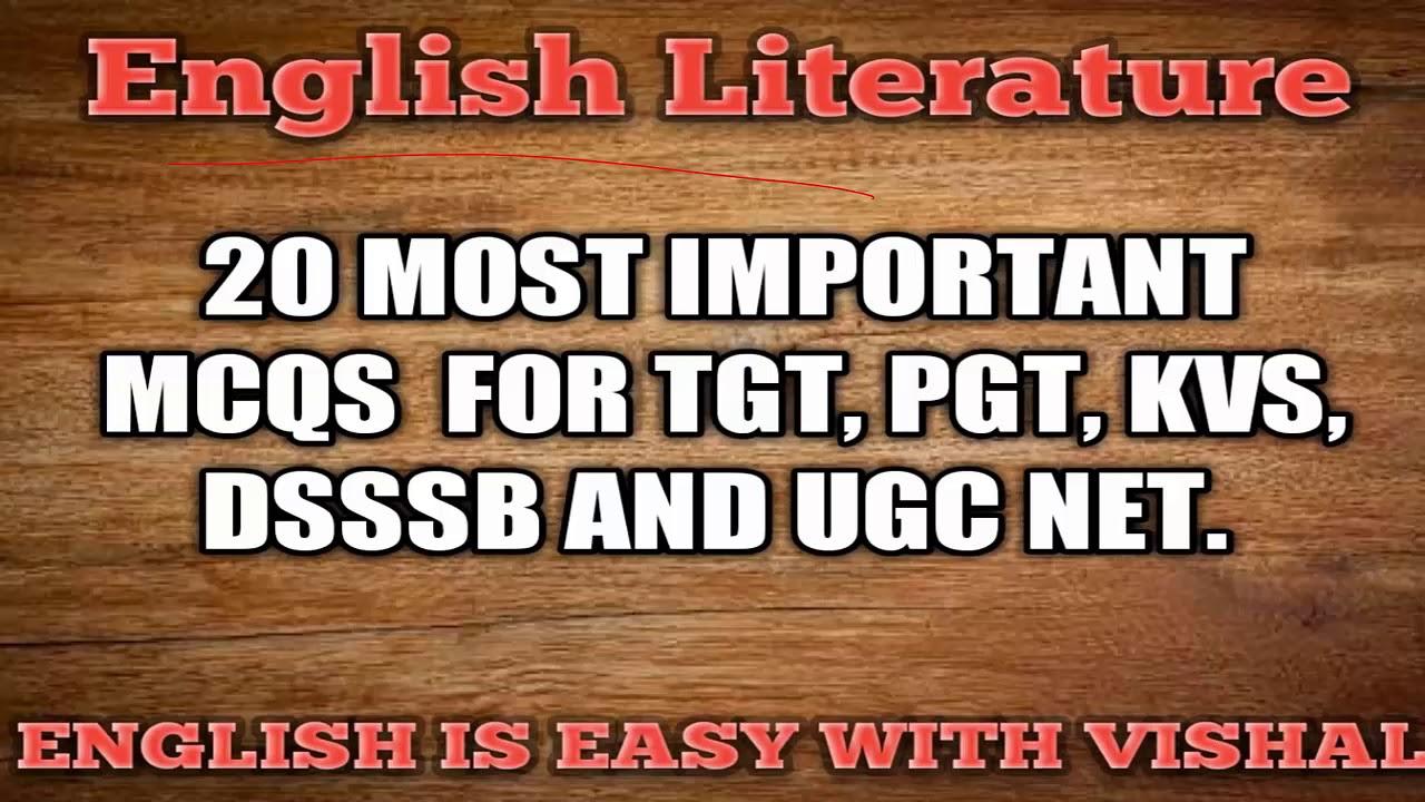 #22 (part 1) English Literature important qus MCQ KVS NVS DSSSB UP TGT PGT  LT solved meritorious