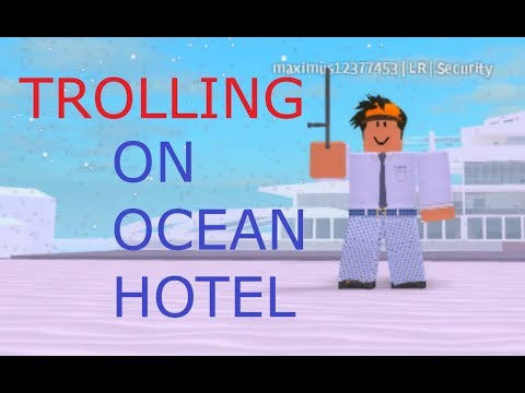 TROLLING ON OCEAN HOTELS WITH SECURITY! | Roblox gameplay
