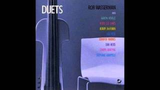 Rob Wasserman with Rickie Lee Jones ♪ The Moon Is Made of Gold