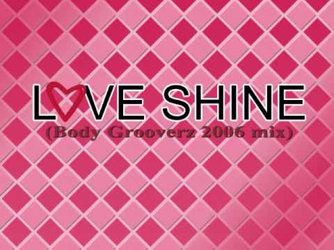 Love Shine (Body Grooverz 2006 Mix) - W.W.S. DDR Hottest Party