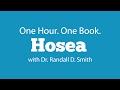 One Hour. One Book: Hosea