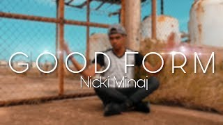 Good Form Dance||Graff Dance||Nicki Minaj