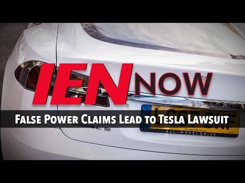 IEN NOW: False Power Claims Lead to Tesla Lawsuit