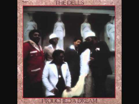 Dells  -  I Touched A Dream