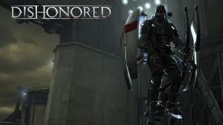Dishonored: gameplay video #2