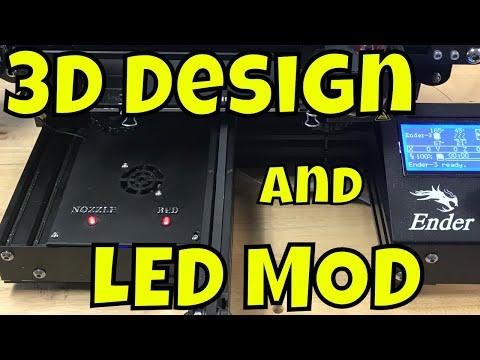 ENDER 3 - LED UPGRADE and  3D Design Tips