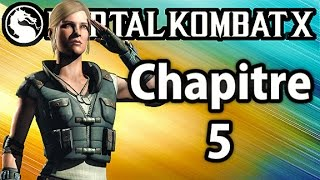 Mortal Kombat X - Mode Histoire Chapitre 5 - Sonya Blade Gameplay Walkthrough FR