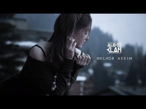 AUDIOCLAN (Tubaína e Dalsin) ft. Julie Ramos - Melhor Assim (Prod. Wc Beats)