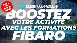 Formation FIBARO LYON/PARIS Février 2019