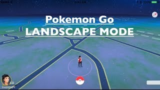 Pokemon Go Hack: How to Play in LANDSCAPE!