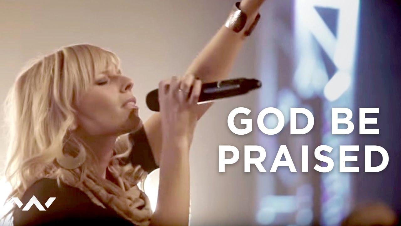 God Be Praised  | Live | Elevation Worship