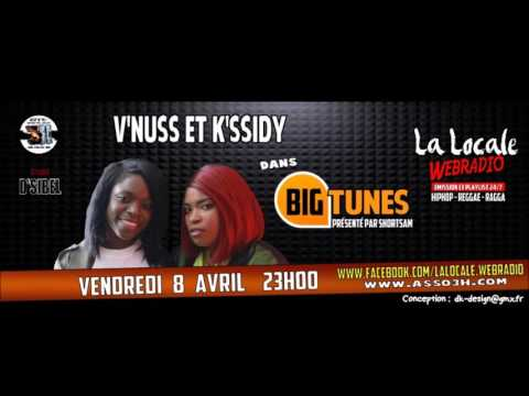 Big Tunes V'nuss & K'ssidy 8 avril 2016