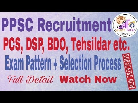 Punjab Public Service Commission (PPSC) Recruitment, Exam Pattern, Selection Process Full Details..