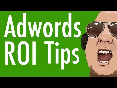 5 Ways To Optimize Your Adwords C aigns For More ROI